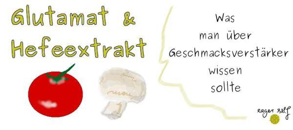 Glutamat+Hefeextrakt+Geschmacksverstärker