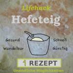 Hefeteig Rezept