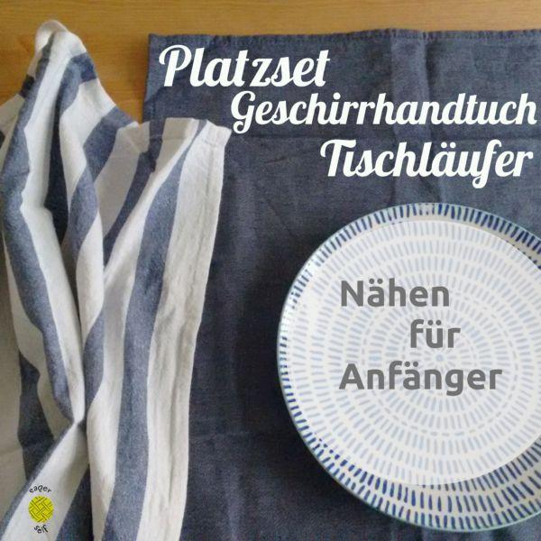 Nähen lernen - Nähprojekte für Anfänger - Tischdecke