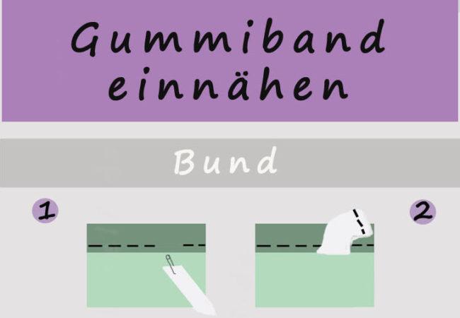 Gummiband einnähen - Varianten